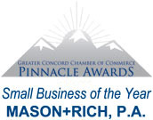 Greater Concord Chamber of Commerce Pinnacle Award. Small business of the year, Mason + Rich, P.A.